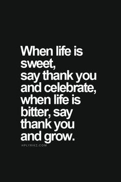 Always say thank you | quotes for life