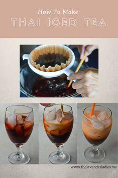 The Lavender Ladies - Easy To Make- Thai Iced Tea! - The best tea to buy and how to strain it with simple at-home tools! Thai Tea Recipes, Iced Tea Recipes, Coffee Recipes, Drink Recipes, Cocktail Recipes, Easy Recipes, Sangria Recipes, Juice Recipes, Summer Recipes