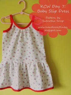 Handicraftiness: KCW Day 7: Baby Slip Dress