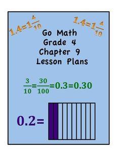 Go Math Grade 4 Chapter 9 Lessons. Decimals.