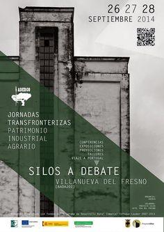 Patrimonio Industrial Arquitectónico: Jornadas Transfronterizas Patrimonio Industrial Agrario. Silos a debate.