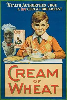 Cream of Wheat Original American Advertising Poster - Cream of Wheat is simply good food for the body & soul! creamofwheat.com #healthy #homecooking #creamofwheat #vintage #retro