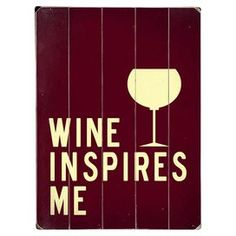 Wine Inspires Me Large Wall Art