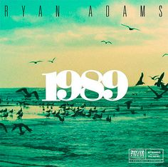 Ryan Adam covers the whole of Taylor Swifts 1989 album in the style of 'Bruce Springsteen and The Smiths'
