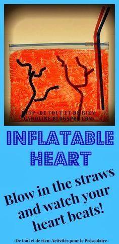 De tout et de rien: Activités pour le Préscolaire: Inflatable heart craft - Coeur gonflable
