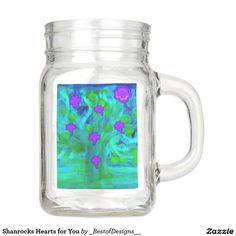 Shanrocks Hearts for You Mason Jar