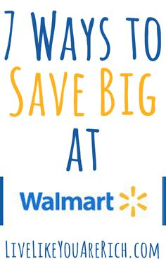 Using these 7 ways to save/coupon at Walmart you can usually have the least expensive one-stop shopping experience available.
