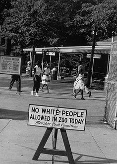 Sign No White People allowed in Zoo today, Occasionally, a few days were designated to allow black people to attend the zoo with the restriction placed on whites. The things our history books don't tell us. African American History, History Books, History Facts, World History, History Photos, Cultures Du Monde, Photos Rares, By Any Means Necessary, We Are The World