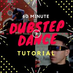 How to Dubstep Dance 60 Minute Tutorial