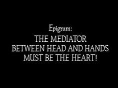 the mediator between head and hands must be the heart metropolis - Google претрага