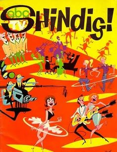 """Shindig"" 60's musical tv show .... I remember all the up and coming singers on this show."