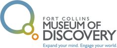 Fort Collins Museum of Discovery - free admission with paid Denver History Museum membership