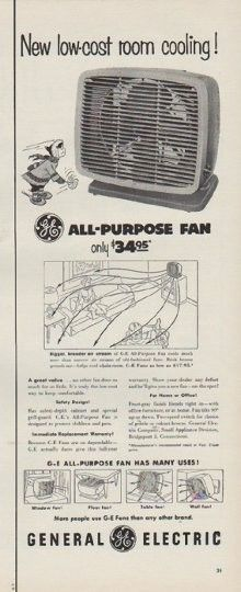 """Description: 1954 GENERAL ELECTRIC vintage magazine advertisement """"low-cost room cooling"""" -- New low-cost room cooling! All-Purpose Fan only $ 34.95 -- Size: The dimensions of the half-page advertisement are approximately 5.25 inches x 14 inches (13.25 cm x 35.5 cm). Condition: This original vintage half-page advertisement is in Excellent Condition unless otherwise noted."""
