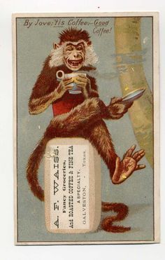 Victorian Trade Card  - Monkey Drinks Coffee - Fantasy