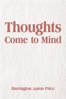 Buy Thoughts Come to Mind by Barrington Aaron Price and Read this Book on Kobo's Free Apps. Discover Kobo's Vast Collection of Ebooks and Audiobooks Today - Over 4 Million Titles! Book Of Poems, Love Poems, Love Story App, Free Karma, Thanks My Friend, Salman Rushdie, Quiet Storm, Modern Books