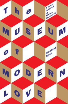 Booktopia has The Museum of Modern Love, Winner of the 2017 Stella Prize by Heather Rose. Buy a discounted Paperback of The Museum of Modern Love online from Australia's leading online bookstore. Importance Of Art, Buch Design, Typo Design, Typographic Design, Layout Design, Design Design, Print Design, Modern Love, Modern History