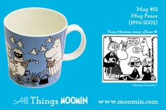 Moomin mug by Arabia Mug - Peace Produced: Illustrated by Tove Slotte and manufactured by Arabia. The original comic strip can be found in Moomin comic album Moomin Mugs, Tove Jansson, Tea Pots, Peace, Tableware, Kitchen Stuff, Trays, Cups, Universe