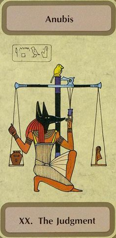 Judgment (Anubis) - Tarot of Transition by Unknown Egyptian Tattoo, Egyptian Art, Osiris Tattoo, Ancient Egypt Art, Tarot Astrology, Tarot Major Arcana, Egyptian Mythology, Tarot Learning, Tarot Readers