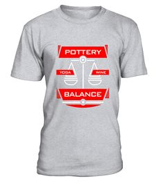 "# Pottery Balance Equals Yoga & Wine - Hobbies T-Shirt .  Special Offer, not available in shops      Comes in a variety of styles and colours      Buy yours now before it is too late!      Secured payment via Visa / Mastercard / Amex / PayPal      How to place an order            Choose the model from the drop-down menu      Click on ""Buy it now""      Choose the size and the quantity      Add your delivery address and bank details      And that's it!      Tags: Grab this ceramic…"