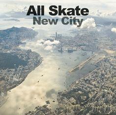 """All Skate - """"New City"""" album art."""