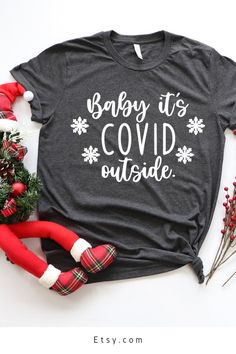 Baby its Covid Outside Shirt, Funny Christmas Shirt, Christmas Shirt, Holiday Shirt, Cute Christmas Sweatshirt, Holiday stockings #ad #affiliate #babyitscovidoutside #babyitscoldoutsideshirt #covidoutside #christmasshirt #holidayshirt #funnychirstmasshirt #sillychristmasshirt #christmas Funny Christmas Shirts, Christmas Humor, Ugly Sweater, Sweaters, Cute Tops, The Outsiders, Stockings, Sweatshirts, Holiday