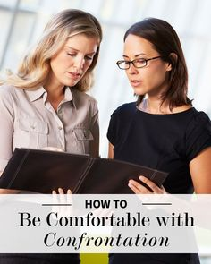 How to Be Comfortable with Confrontation // via @Levo League