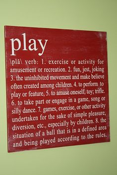 For the play room.