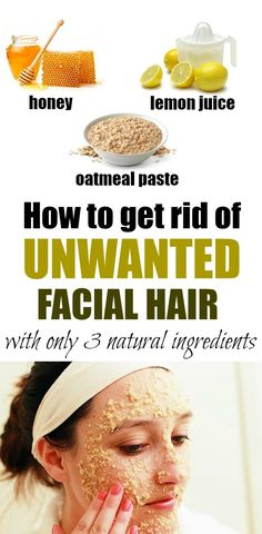 DIY Natural Facial Hair Removal - Home Health Advice