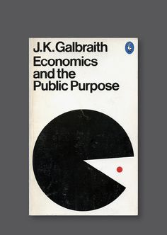 Pelican A1890 – Economics and the Public Purpose [1979] Cover design by Derek Birdsall