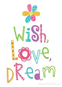 wish, love, dream