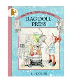 Rag Doll Press (Biscuits, Buttons and Pickles) E. J. Taylor and E. J. Taylor~Book download!...If you can't find the book!