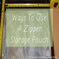 Ways to use a Zipper Storage Pouch