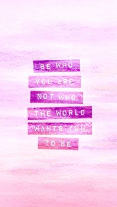 Be Who You Are. Simple and wonderful iPhone wallpapers quotes. Typography quotes and inspirational words. Tap to see more new beginning quotes wallpapers for iPhone. - - You Are Pin New Beginning Quotes, Quotes About New Year, Quotes About Pink, Ipad Wallpaper Quotes, Wallpaper Backgrounds, Wallpaper Desktop, Purple Wallpaper, Trendy Wallpaper, Swan Wallpaper