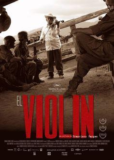 """El Violín [Le violon] - Francisco Vargas 2005 -- """"Don, son fils et son petit-fils vivent une double vie: musiciens et paysans, ils participent à la guérilla campesina dont l'objectif est de s'opposer au gouvernement. L'armée attaque et tandis que la guérilla prépare une contre-attaque, Don a son propre plan…"""""""