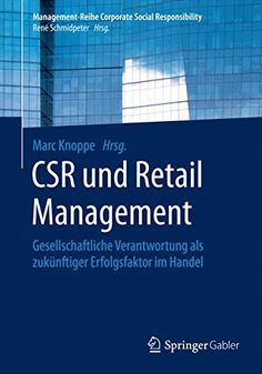 Buy CSR und Value Chain Management: Profitables Wachstum durch nachhaltig gemeinsame Wertschöpfung by Michael D´heur and Read this Book on Kobo's Free Apps. Discover Kobo's Vast Collection of Ebooks and Audiobooks Today - Over 4 Million Titles! Irene, Innovation, College Organization, Corporate, Social Enterprise, Human Resources, Higher Education, Textbook, Investing