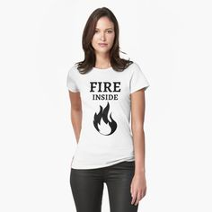 Fire Inside  - Get yourself a cool custom desing from RIVEofficial Redbubble shop : )) .... tags: #fire  #flame #innerfire  #fireinsideme #power #feelings #passion #cool #giftideas #blackandwhite #entrepreneur #energy #findyourthing #shirtsonline #trends #riveofficial #favouriteshirts #art #style #design #nature #shopping #insidecollection #redbubble #digitalart #design #fashion #phonecases #customproducts #onlineshopping #accessories #shoponline #onlinestore #shoppingonline Custom Design, Fire, T Shirts For Women, Fitness Life, Life Photography, Cool Stuff, Airsoft, Badass, Online Shopping