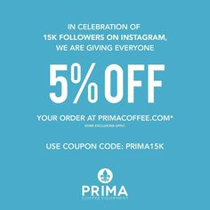 Our #prima15kgiveaway has ended but we've got something else in store for this weekend and #InternationalCoffeeDay tomorrow: all weekend enjoy 5% of your entire order with the coupon code PRIMA15K!  Some exclusions apply offer not valid on outlet deals items. Happy shopping!