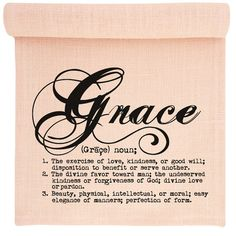 Definition GRACE Text Typography Words Digital Image by Graphique The Words, Just In Case, Just For You, Another A, Gods Grace, Grace Name, Down South, Trust God, Me Quotes