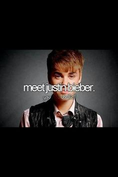 I want to meet Justin Bieber before I die and have him sing to me One Less Lonely Girl Love To Meet, I Love Him, Just Girly Things, Things I Want, Lonely Girl, Dreams Do Come True, Sing To Me, Before I Die, To Infinity And Beyond