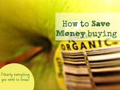 Welcome 13 Wham CW Viewers -- Easy Ways to Start Saving Money on Organics - Mindfully Frugal Mom
