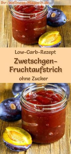 Low Carb Zwetschgen-Marmelade – Fruchtaufstrich-Rezept ohne Zucker Low Carb Recipe for Plum Fruit Spread: Low Carb Jelly – Healthy, Low Calorie, Sugar Free, High Fruit … carb free Healthy Low Carb Snacks, Low Carb Protein, Low Carb Recipes, Dip Recipes, High Protein, Paleo Dessert, Low Carb Biscuit, Low Carb Tortillas, Low Carb Pizza