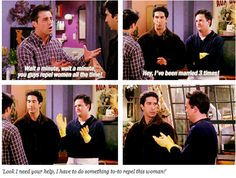 Repelling women ~ Friends Quotes ~ Season 6, Episode 7 ~ The One Where Phoebe Runs Friends Series, Group Of Friends, Friends Tv Show, Friends Season 6, David Crane, Play Online, Best Shows Ever, Party Games, The One