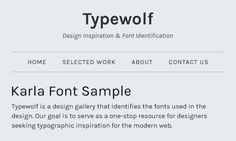 Typewolf - For quick & easy font identification and design inspiration.