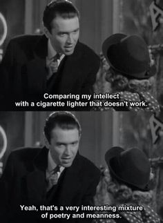 Jimmy Stewart - Shop around the corner bahahaha.