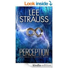 Amazon.com: PERCEPTION (The Perception Series) eBook: Lee Strauss, Elle Strauss: Kindle Store