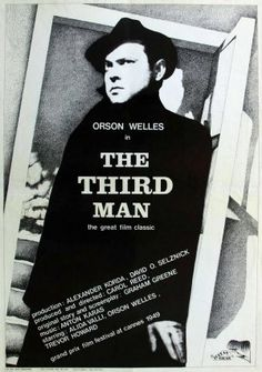 The Third Man Director: Carol Reed Star: Orson Welles Joseph Cotten B&W Thriller 1 hr 33 min ~ Pulp novelist Holly Martins travels to shadowy, postwar Vienna, only to find himself investigating the mysterious death of an old friend, Harry Lime. Classic Movie Posters, Classic Movies, Love Movie, Movie Tv, Carol Reed, Joseph Cotten, Gravure Illustration, Graham Greene, The Third Man