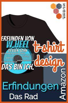 Blog Artikel über Steinzeit Erfindungen - mit Inkscape, gibt ein paar Tipps zu Font und Texturen, wie dieses T-Shirt Design entstanden ist. Kaufen kann man dieses T-Shirt bei amazon. #inkscape #t-shirt #amazon #design #Erfinder #Technik #Rad #Steinzeit #wheel T Shirt Designs, Inventions, Blog, Mens Tops, Women, Inventors, Great Gifts, Couple, Tips