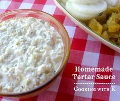 Cooking with K - Southern Kitchen Happenings: Homemade Tartar Sauce Is Sure To Compliment Southern Fried Catfish {Granny's Recipe} Sauce Recipes, Fish Recipes, Seafood Recipes, Cooking Recipes, Candy Recipes, Vegetable Recipes, Tarter Sauce, Homemade Tartar Sauce, Sauces