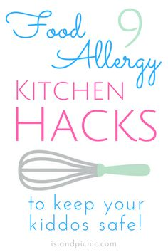 9 Kitchen Hacks for
