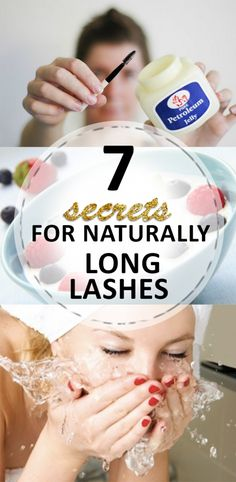 7 Secrets for Beautiful Naturally Long Lashes!